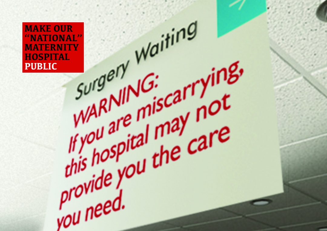 Keep our National Maternity Hospital Public – Information
